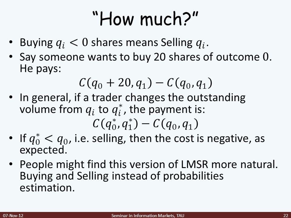 """How much?"" 07-Nov-12Seminar in Information Markets, TAU22"