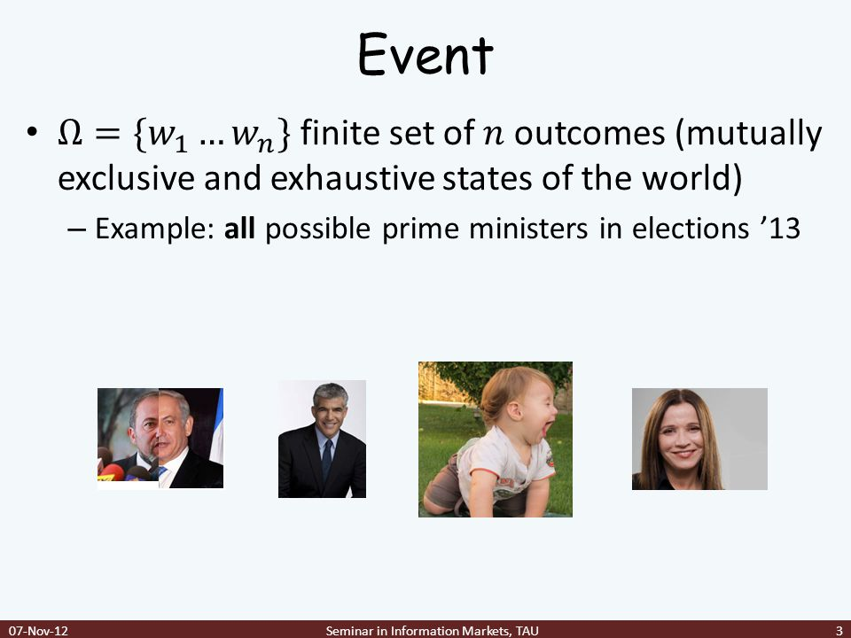 Event 07-Nov-12Seminar in Information Markets, TAU3