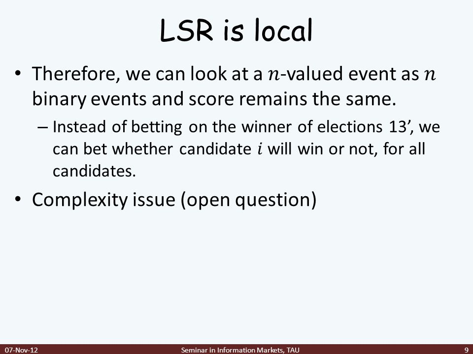 LSR is local 07-Nov-12Seminar in Information Markets, TAU9