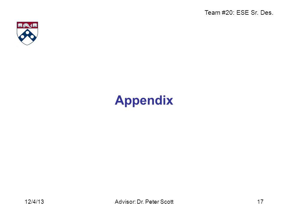 Team #20: ESE Sr. Des. Appendix Advisor: Dr. Peter Scott1712/4/13