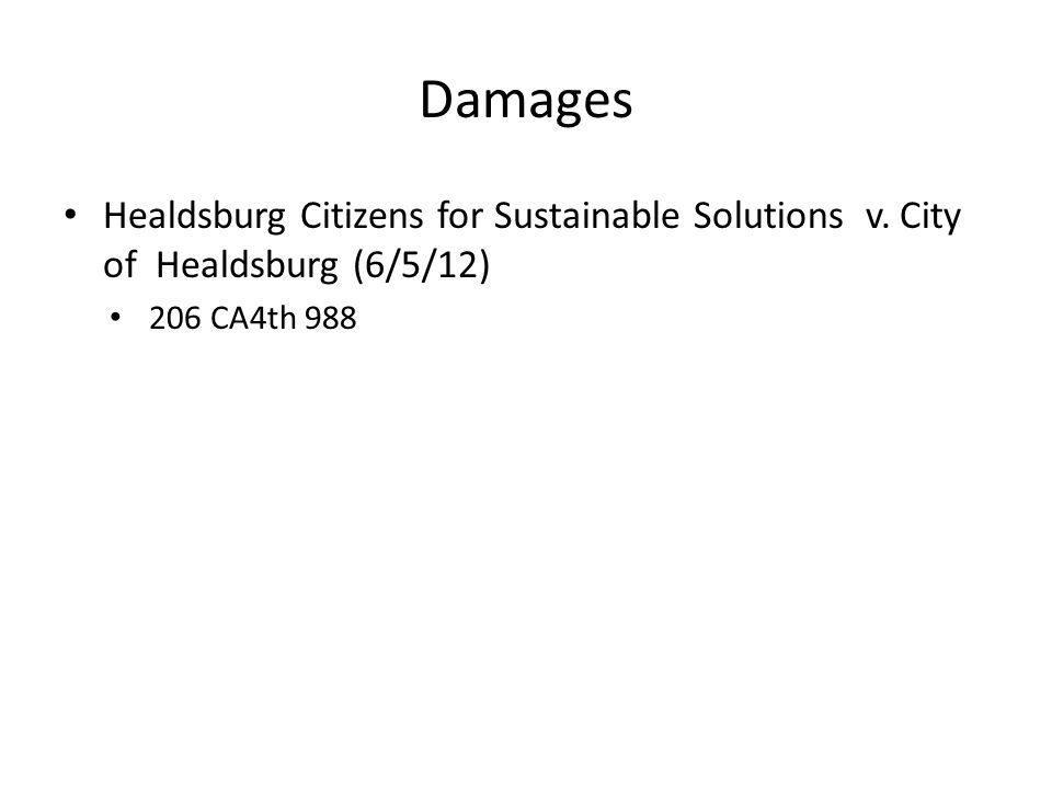 Damages Healdsburg Citizens for Sustainable Solutions v. City of Healdsburg (6/5/12) 206 CA4th 988