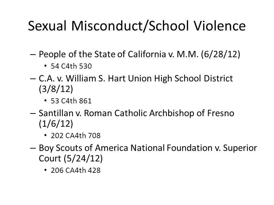 Sexual Misconduct/School Violence – People of the State of California v.