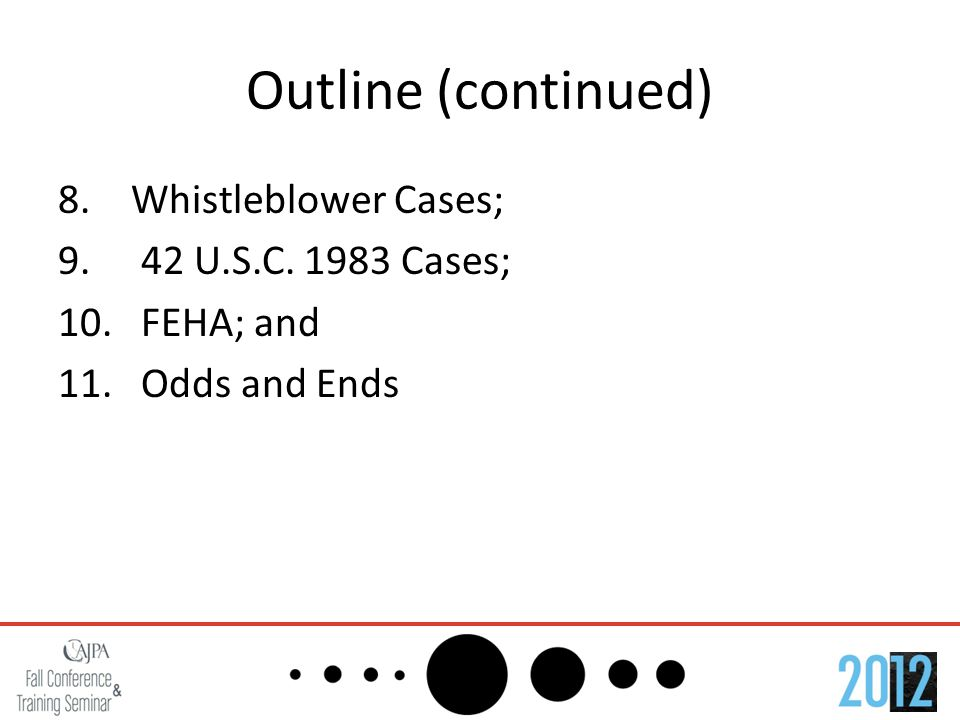 Outline (continued) 8. Whistleblower Cases; 9. 42 U.S.C.