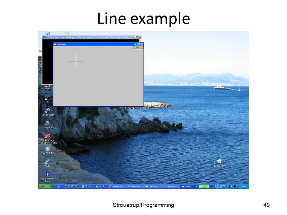 Line example 49Stroustrup/Programming