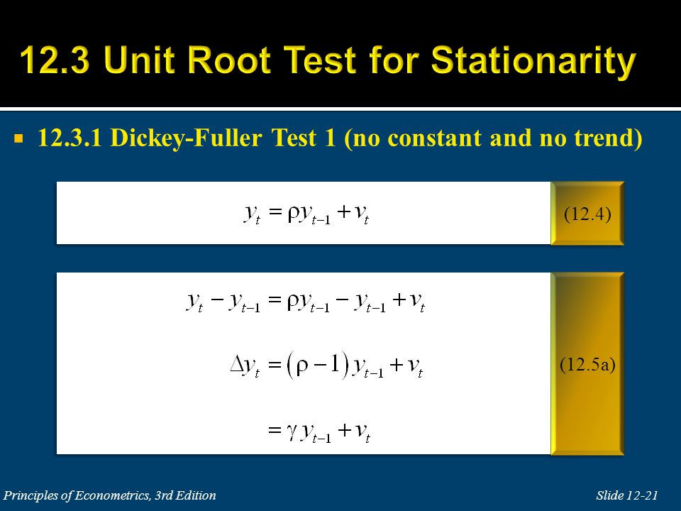  12.3.1 Dickey-Fuller Test 1 (no constant and no trend)