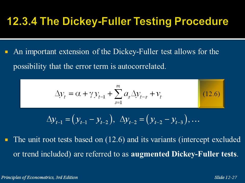  An important extension of the Dickey-Fuller test allows for the possibility that the error term is autocorrelated.