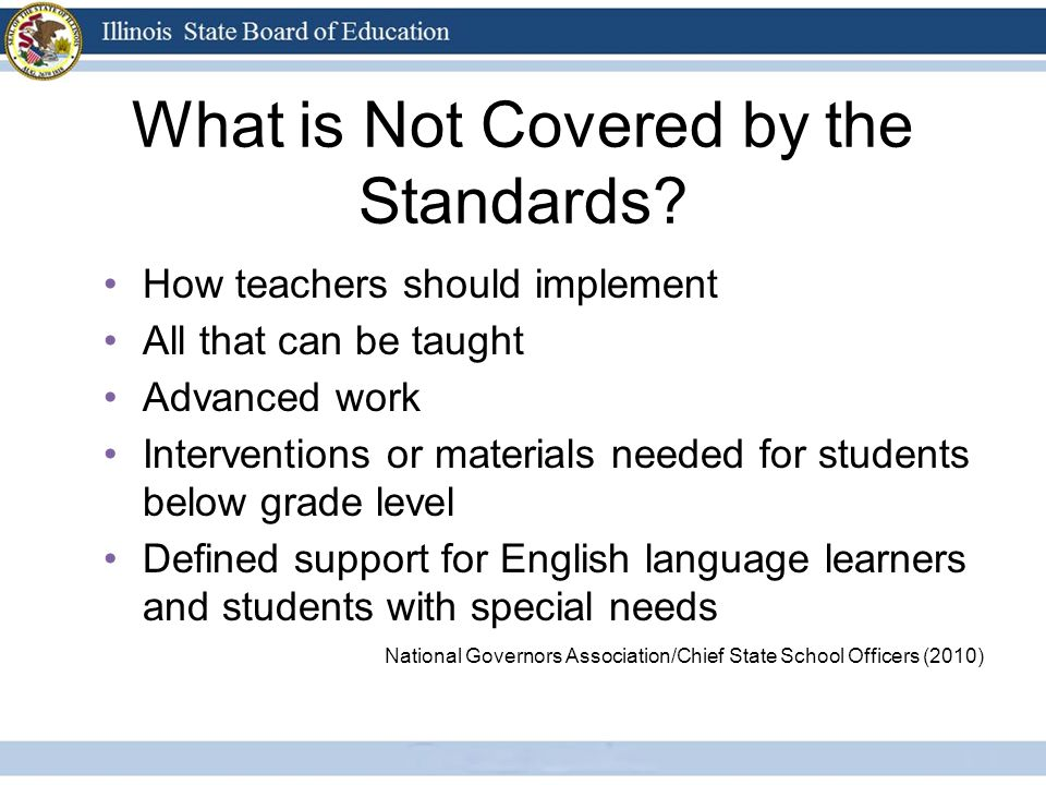 What is Not Covered by the Standards.