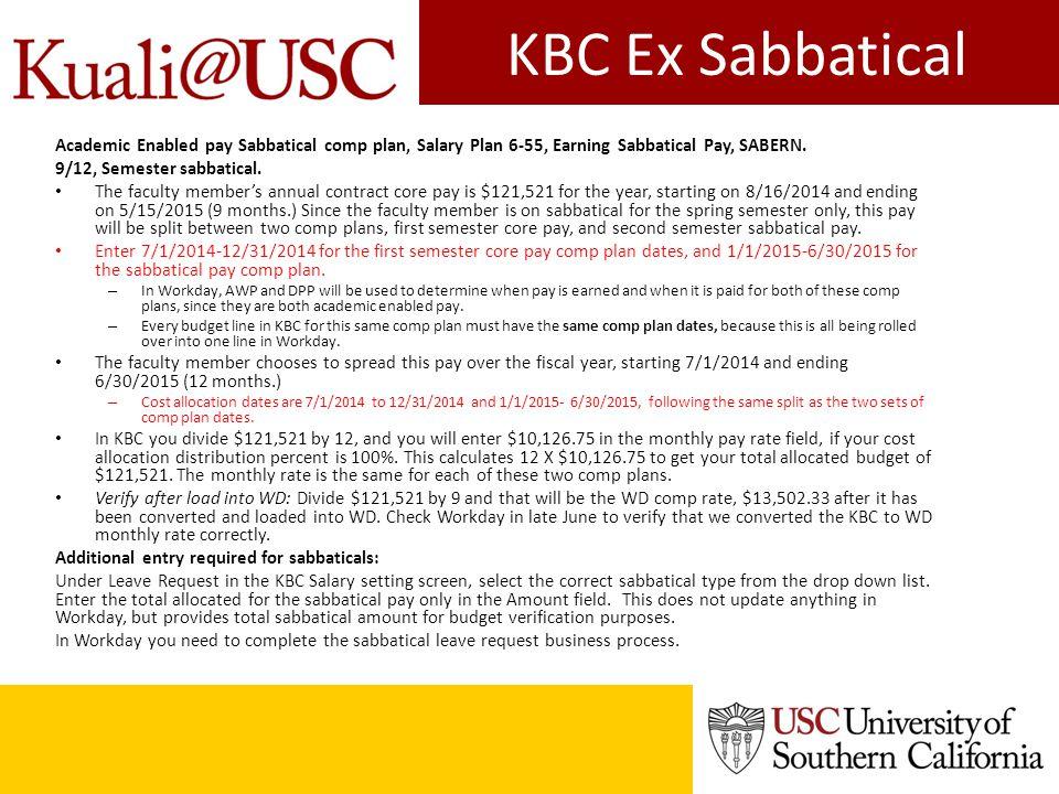 KBC Ex Sabbatical Academic Enabled pay Sabbatical comp plan, Salary Plan 6-55, Earning Sabbatical Pay, SABERN. 9/12, Semester sabbatical. The faculty