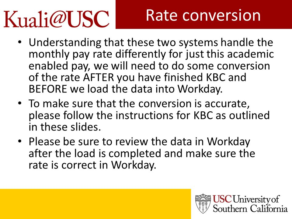 Rate conversion Understanding that these two systems handle the monthly pay rate differently for just this academic enabled pay, we will need to do so