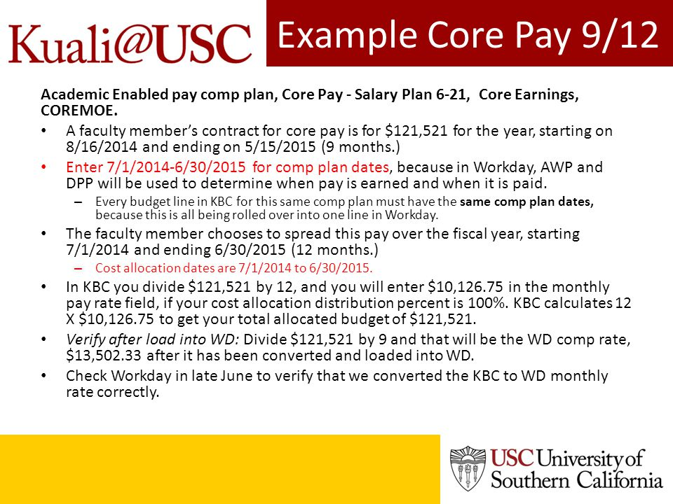 Example Core Pay 9/12 Academic Enabled pay comp plan, Core Pay - Salary Plan 6-21, Core Earnings, COREMOE.