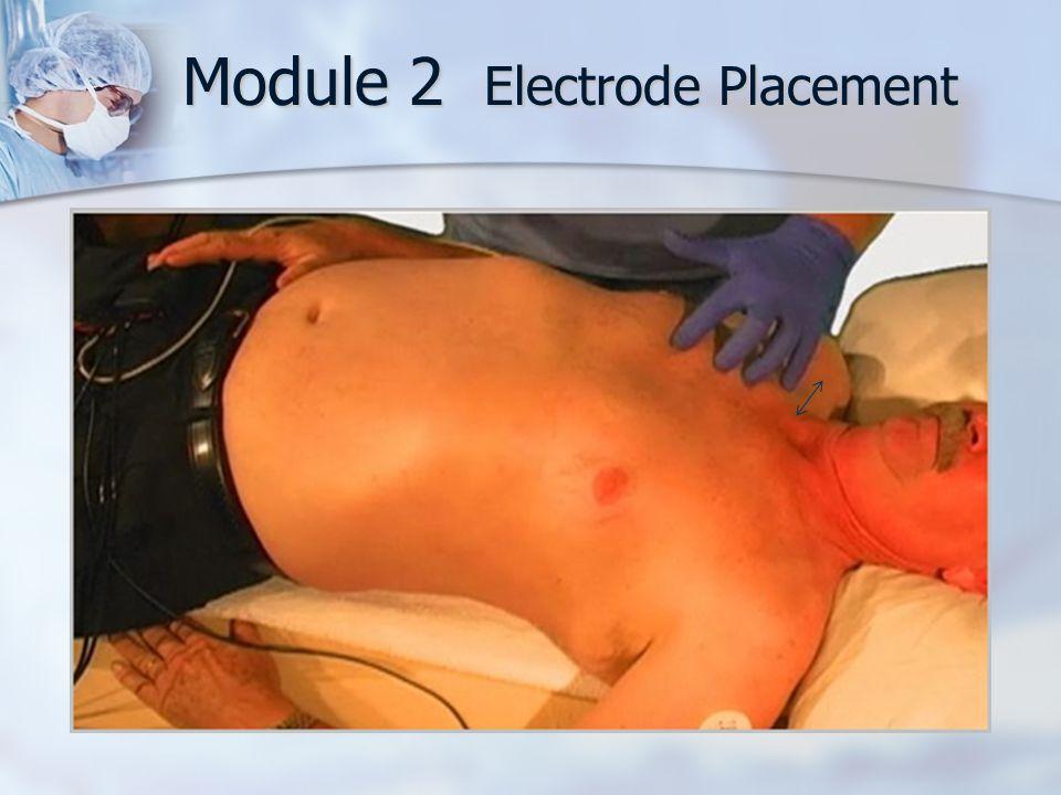 Module 2 Electrode Placement