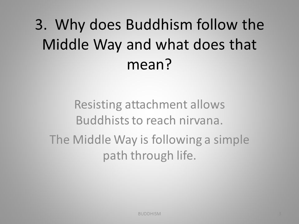 4.What is the key mood of Buddhist enlightenment.