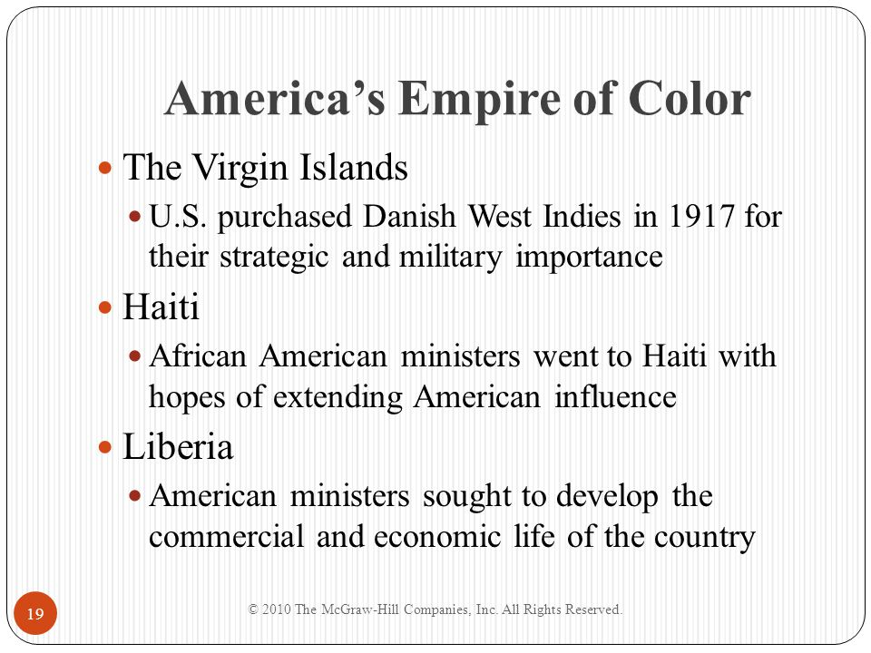 America's Empire of Color The Virgin Islands U.S. purchased Danish West Indies in 1917 for their strategic and military importance Haiti African Ameri