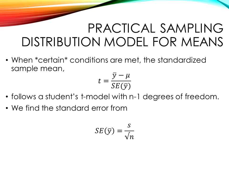PRACTICAL SAMPLING DISTRIBUTION MODEL FOR MEANS