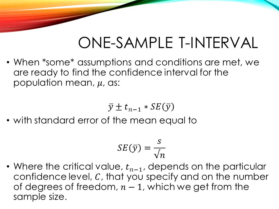 ONE-SAMPLE T-INTERVAL