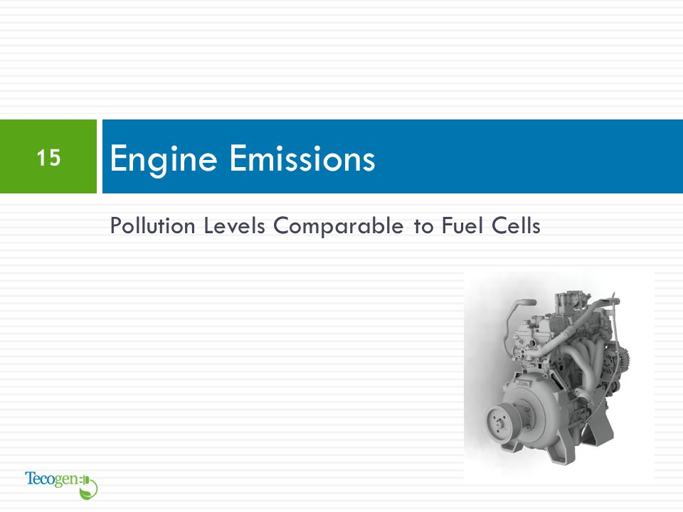 Pollution Levels Comparable to Fuel Cells Engine Emissions 15