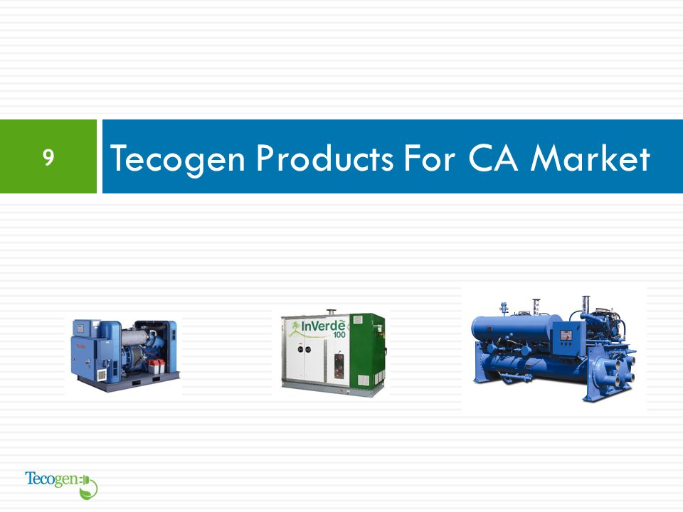 Tecogen Products For CA Market 9