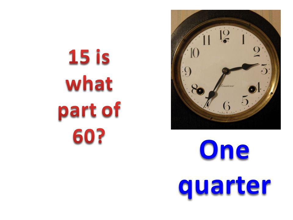 One quarter