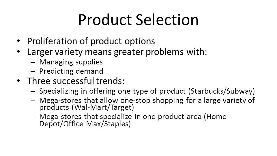 Similar Trends on the Internet Some sites offer a variety of products Others specialize only in a specific line of products Combine virtual with physical stores – Dell with its physical stores to compete with Apple Long-Tail Phenomenon – Lack of physical or local restrictions allows retailers to focus and make revenue on the less popular items in their catalogues – Online sites offer titles/items not carried by traditional retailers