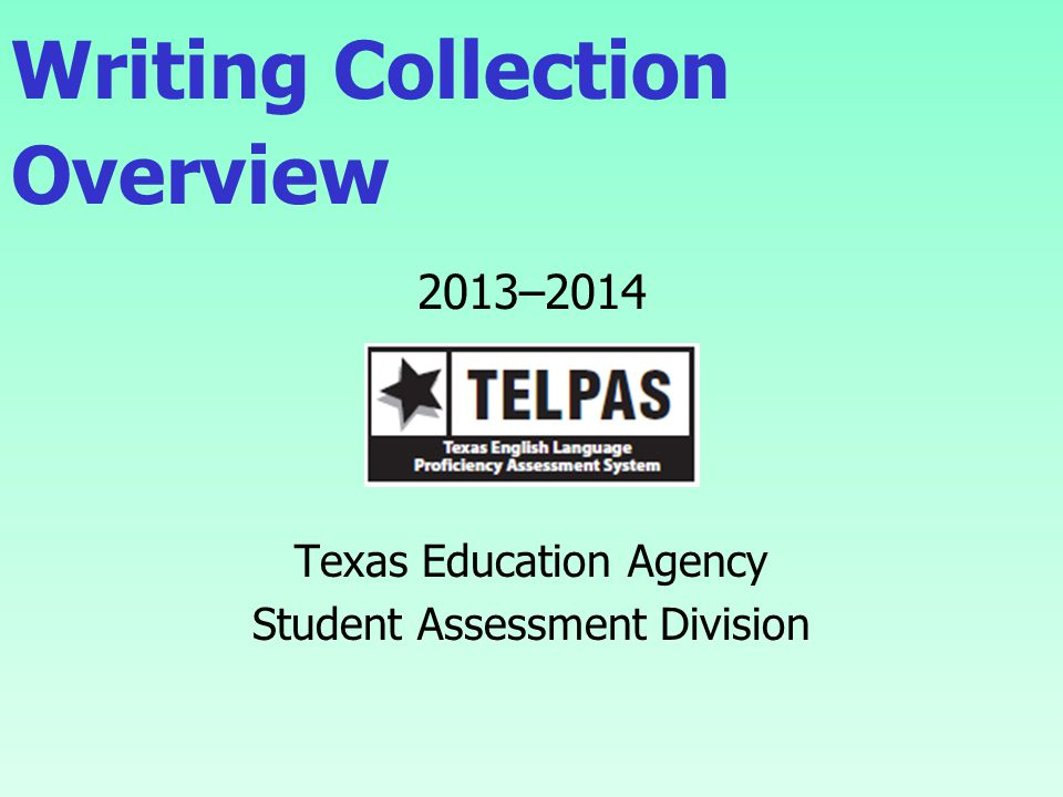 Building Collections  Strive to gather more than 5 writing samples for each student.