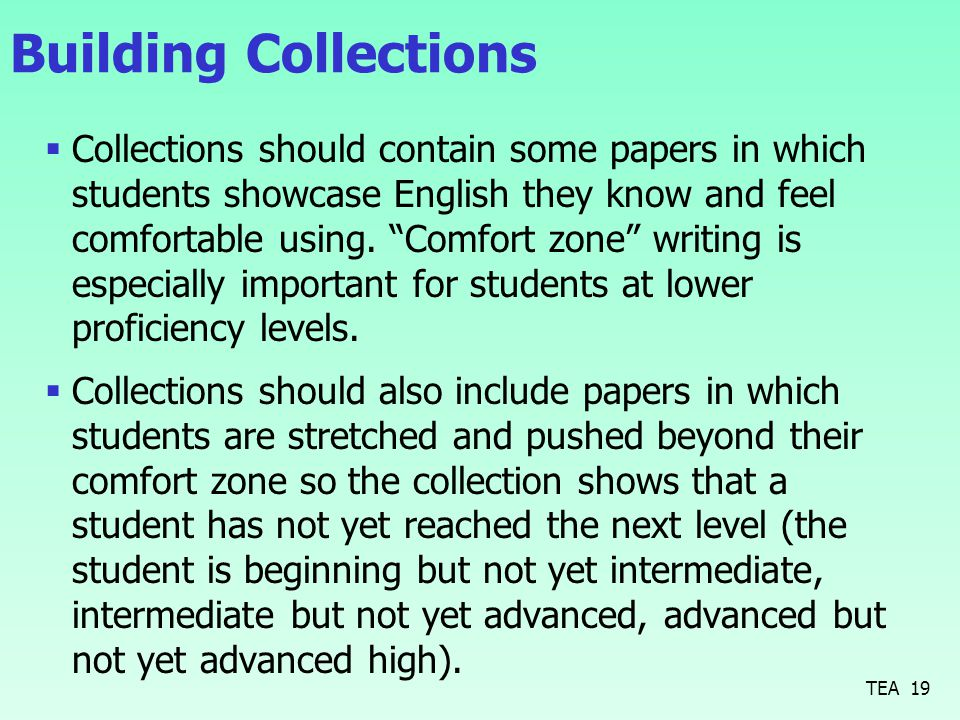 Building Collections  Collections should contain some papers in which students showcase English they know and feel comfortable using.