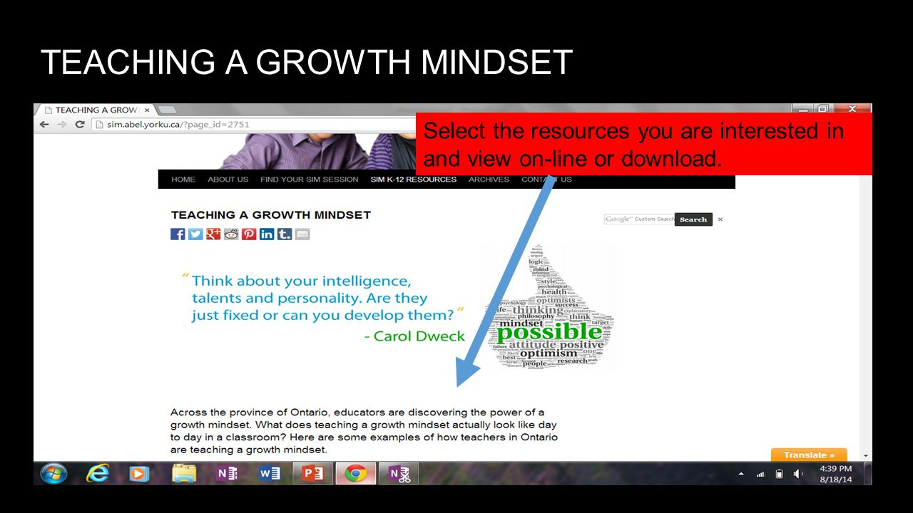 TEACHING A GROWTH MINDSET Select the resources you are interested in and view on-line or download.