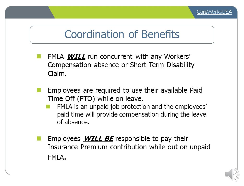 CareWorks USA's Administrative Role New FMLA initiation Certification packet sent to employee Employer notified of new FMLA request Medical Review Doc