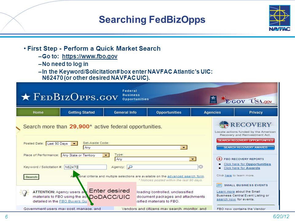7 Searching FedBizOpps (Continued) FBO will generate a listing of all Market Research and Solicitations that the selected Activity has recently posted.