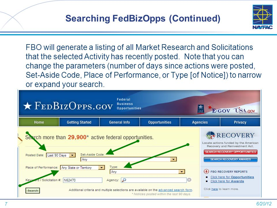 7 Searching FedBizOpps (Continued) FBO will generate a listing of all Market Research and Solicitations that the selected Activity has recently posted