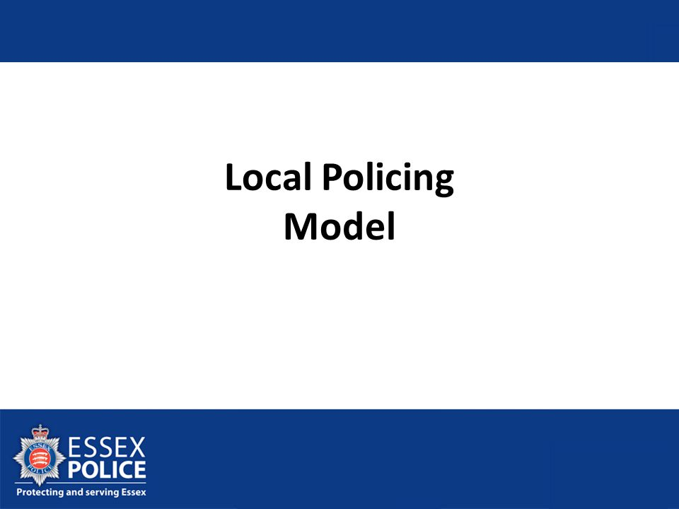 1 hub per policing district Led by new Local Policing and Partnership Inspector.