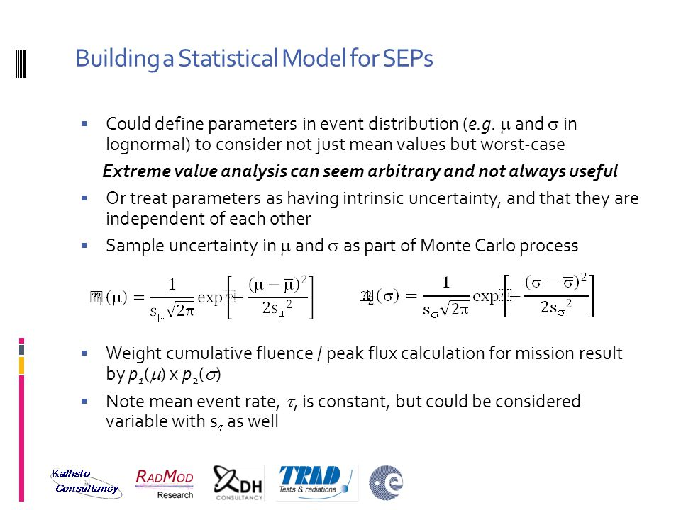 Building a Statistical Model for SEPs  Could define parameters in event distribution (e.g.