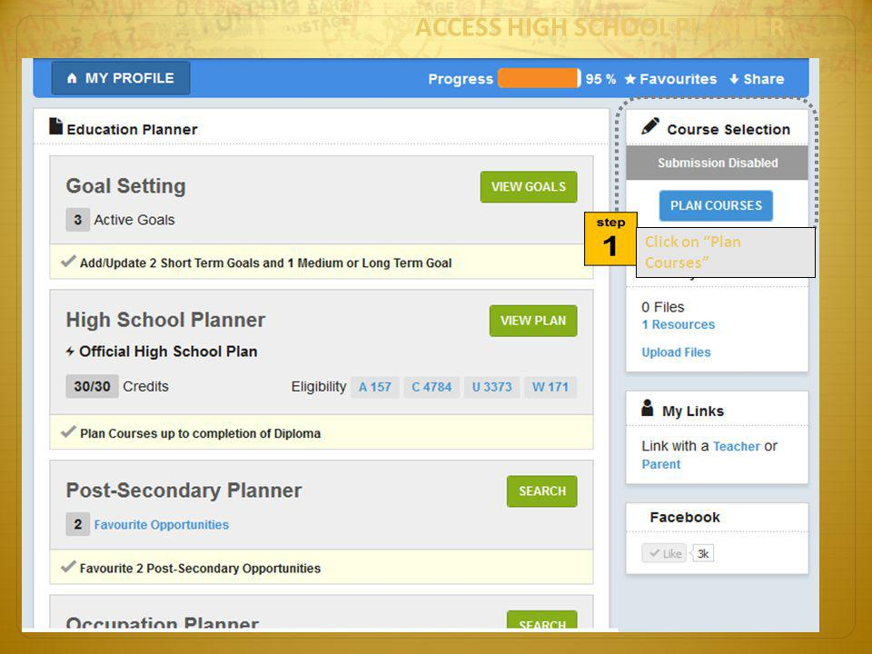 ACCESS HIGH SCHOOL PLANNER Click on Plan Courses
