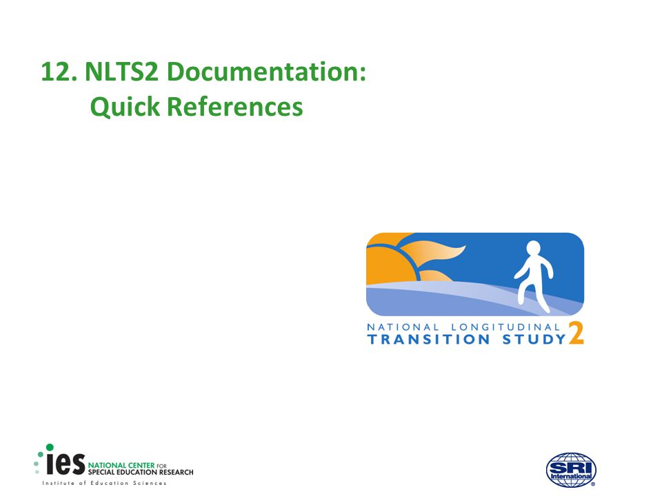 12. NLTS2 Documentation: Quick References