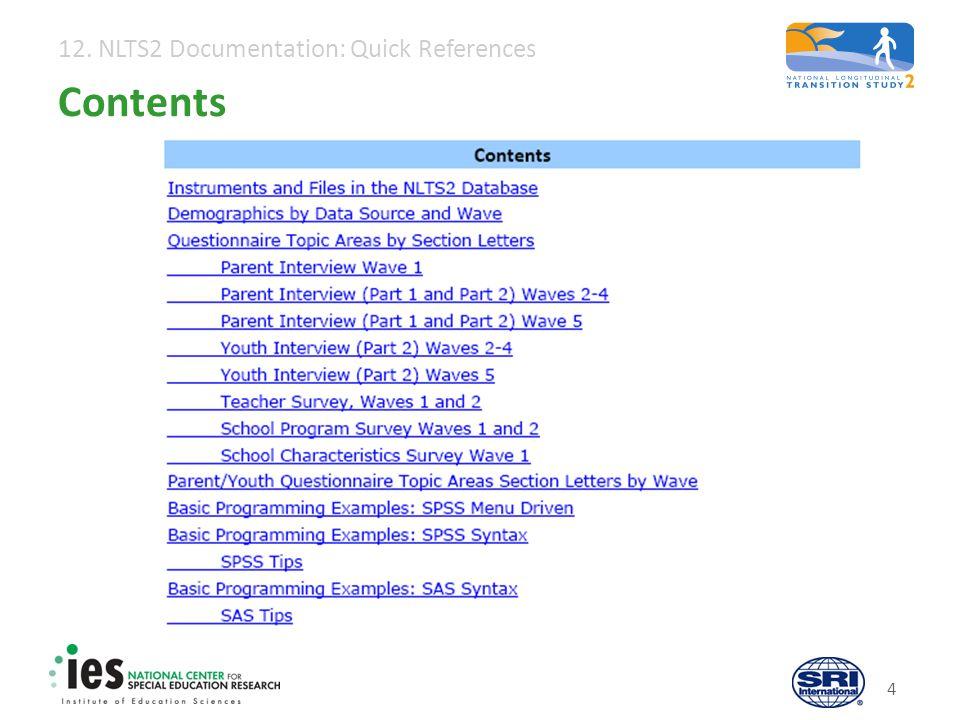 12. NLTS2 Documentation: Quick References 4 Contents