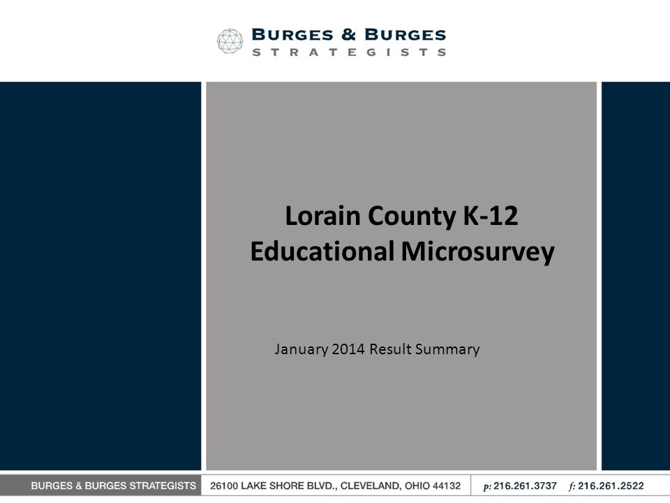 Lorain County K-12 Educational Microsurvey January 2014 Result Summary