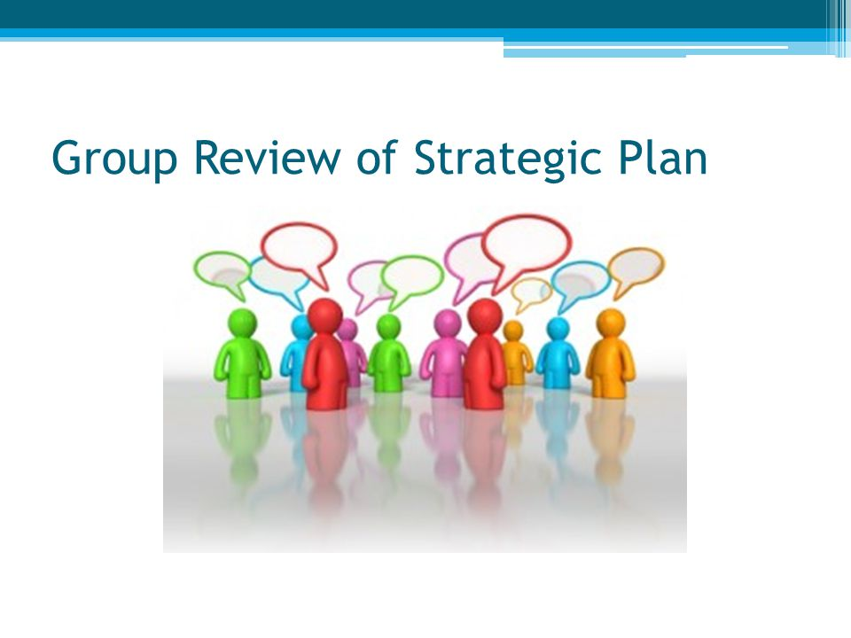 Group Review of Strategic Plan