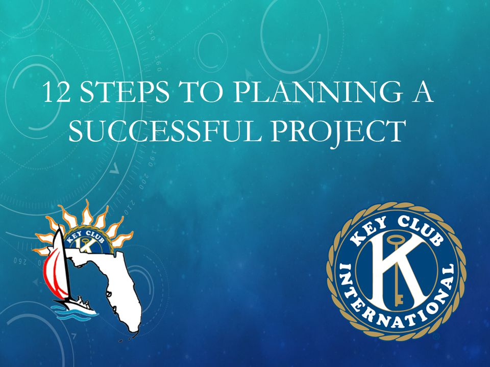 12 STEPS TO PLANNING A SUCCESSFUL PROJECT