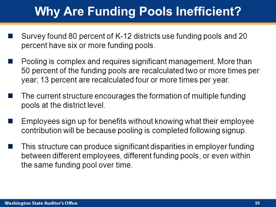 Survey found 80 percent of K-12 districts use funding pools and 20 percent have six or more funding pools.