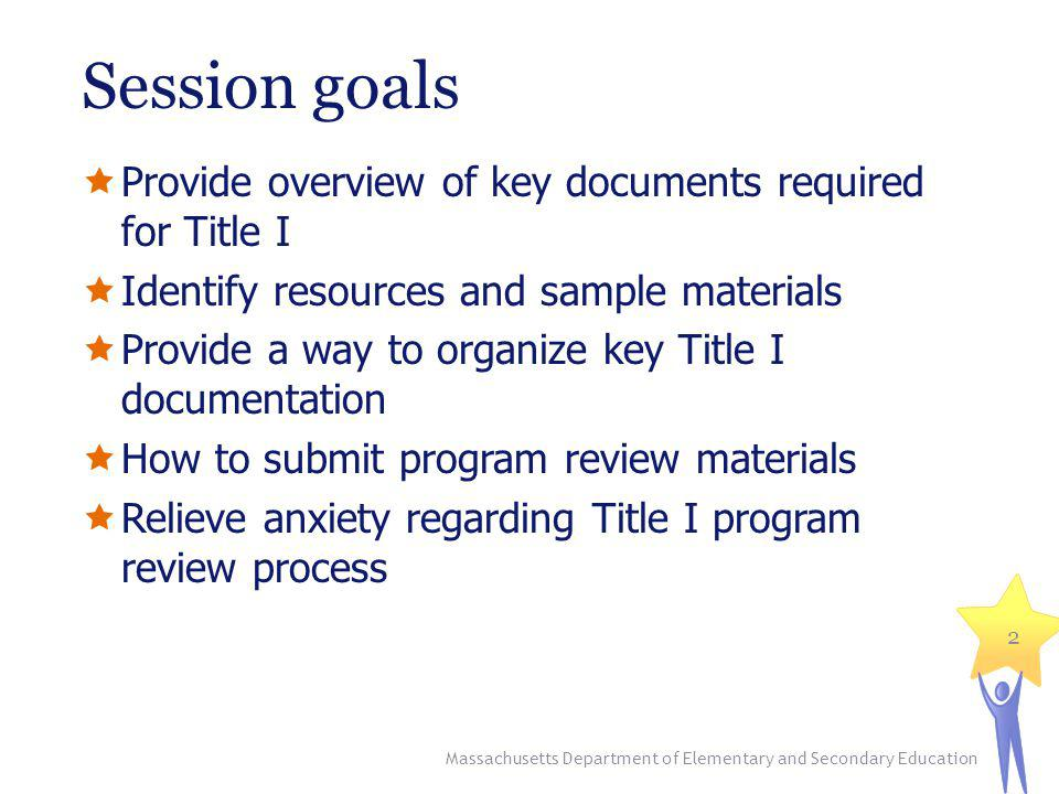 Data collection and management Massachusetts Department of Elementary and Secondary Education 13