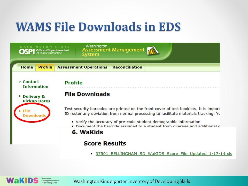 Washington Kindergarten Inventory of Developing Skills WAMS File Downloads in EDS