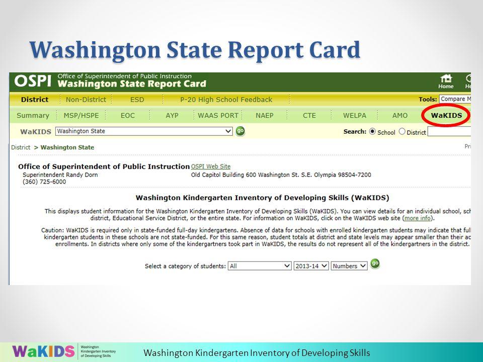 Washington Kindergarten Inventory of Developing Skills Washington State Report Card