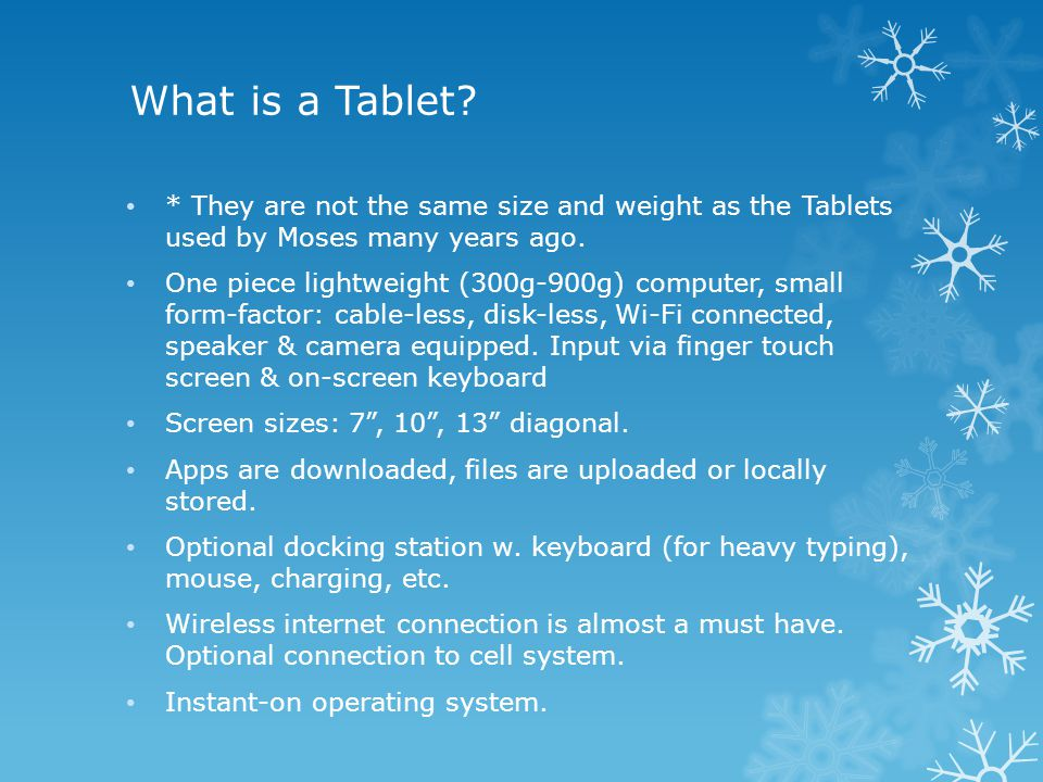 What is a Tablet.