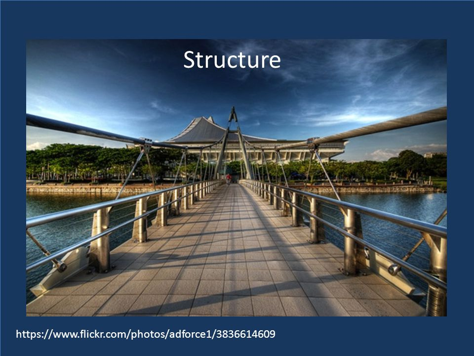 https://www.flickr.com/photos/adforce1/3836614609 Structure