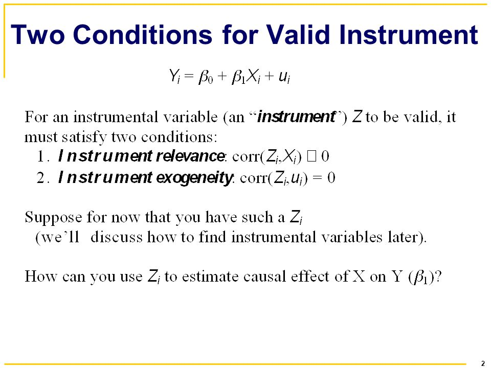 2 Two Conditions for Valid Instrument
