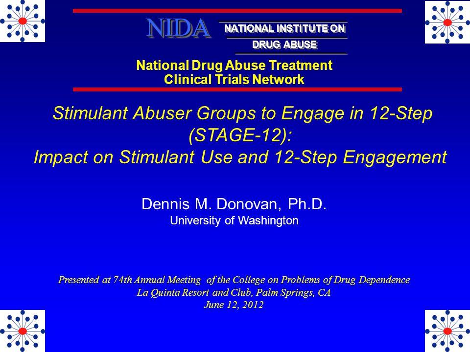 National Drug Abuse Treatment Clinical Trials Network NATIONAL INSTITUTE ON DRUG ABUSE NIDANIDA Dennis M.