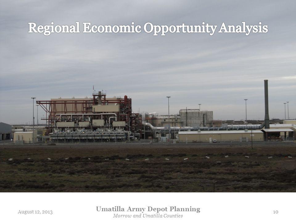 August 12, 2013 Umatilla Army Depot Planning Morrow and Umatilla Counties 10