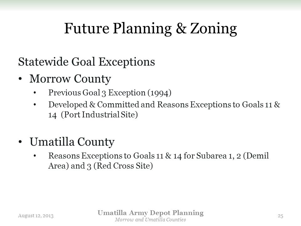 Future Planning & Zoning Statewide Goal Exceptions Morrow County Previous Goal 3 Exception (1994) Developed & Committed and Reasons Exceptions to Goal