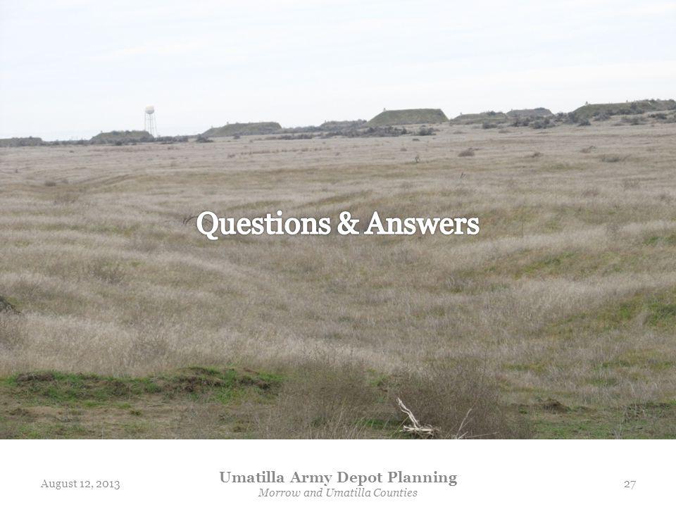 August 12, 2013 Umatilla Army Depot Planning Morrow and Umatilla Counties 27