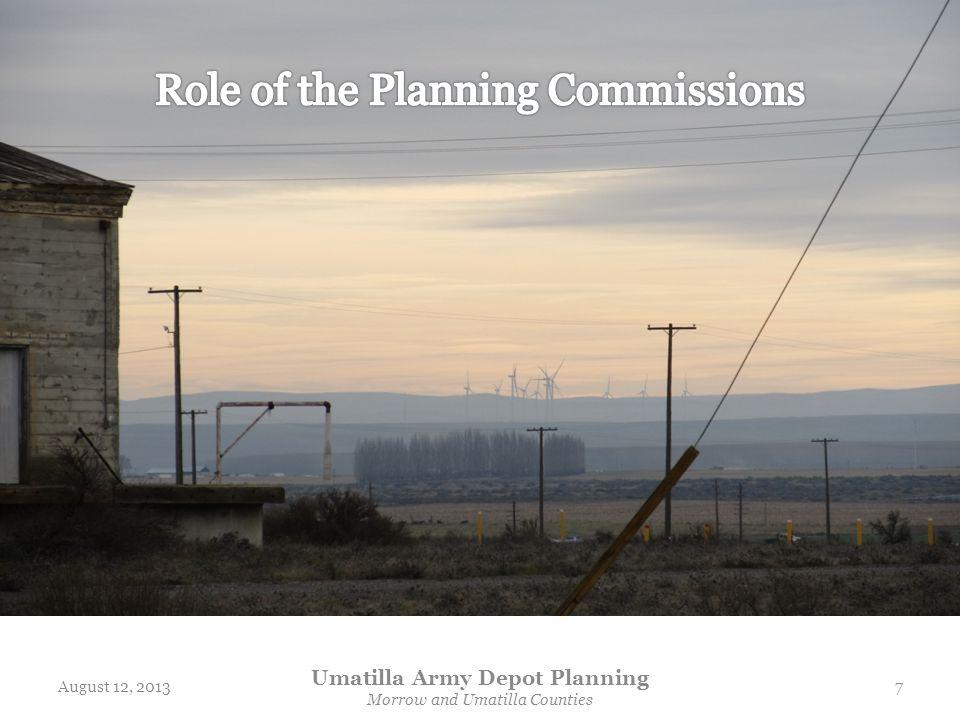 August 12, 2013 Umatilla Army Depot Planning Morrow and Umatilla Counties 7