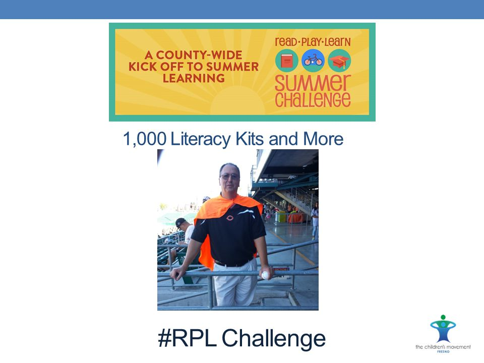 1,000 Literacy Kits and More #RPL Challenge